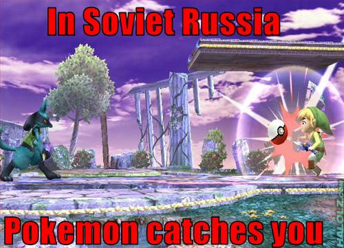 In Soviet Russia Pokemon catches you
