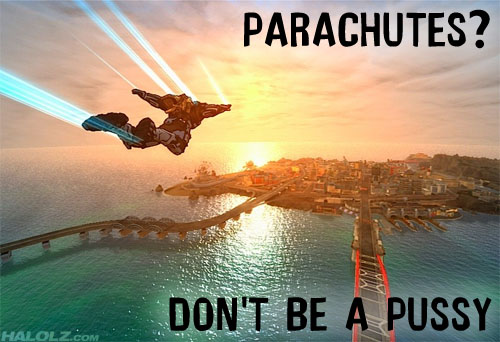 PARACHUTES? DON'T BE A PUSSY
