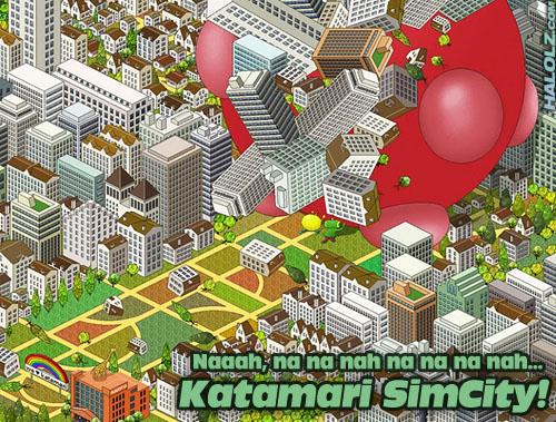 Katamari SimCity!
