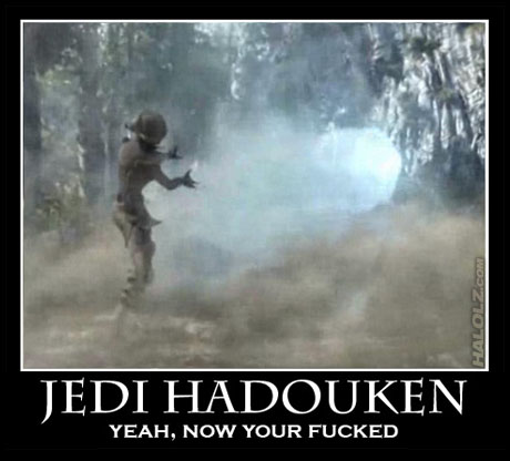 JEDI HADOKEN - YEAH, NOW YOUR FUCKED