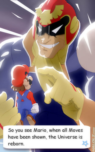 So you see Mario, when all Moves have been shown, the Universe is reborn.