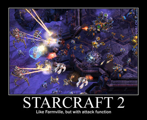 STARCRAFT 2 - Like Farmville, but with attack function