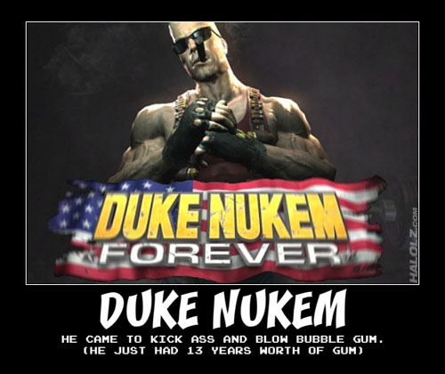 DUKE NUKEM - HE CAME TO KICK ASS AND BLOW BUBBLE GUM