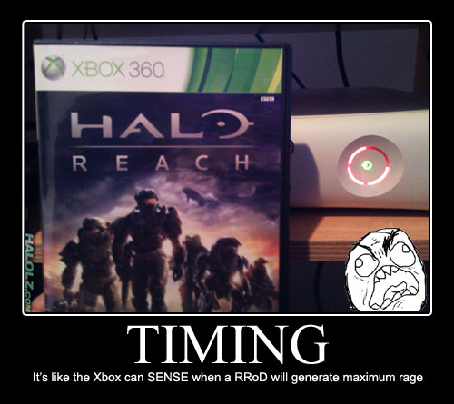 TIMING - It's like the Xbox can SENSE when a RRoD will generate maximum rage