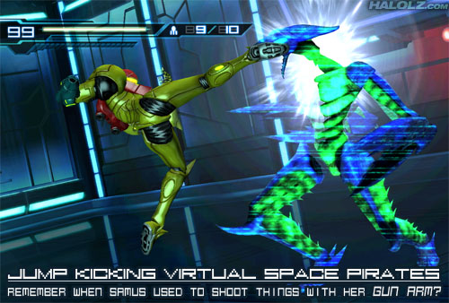JUMP KICKING VIRTUAL SPACE PIRATES - REMEMBER WHEN SAMUS USED TO SHOOT THINGS WITH HER GUN ARM?