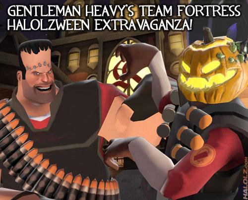 Gentleman Heavy's Team Fortress Halolzween Extravaganza!