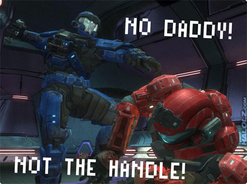 NO DADDY! NOT THE HANDLE!