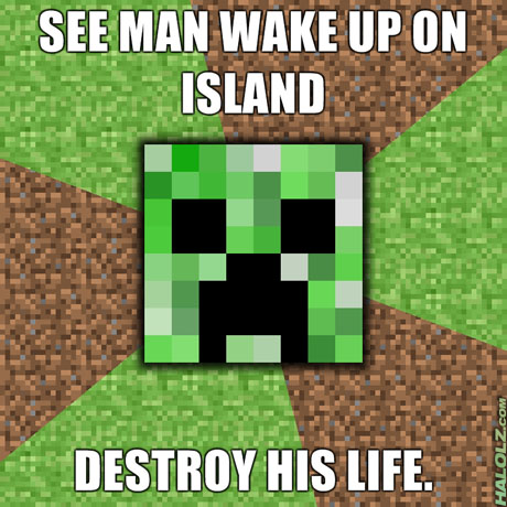 Mine Craft Halolz-dot-com-minecraft-advicecreeper-destroyhislife