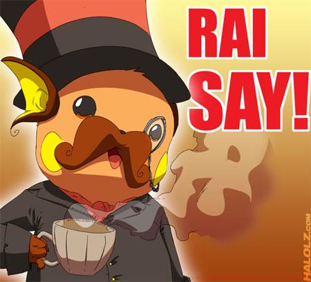 RAI SAY!