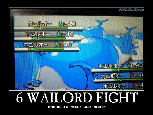 6 WAILORD FIGHT - WHERE IS YOUR GOD NOW?!