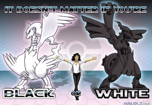 IT DOESN'T MATTER IF YOU'RE BLACK OR WHITE