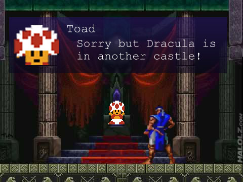 Toad: Sorry but Dracula is in another castle!