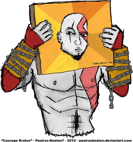 """Courage Kratos"""