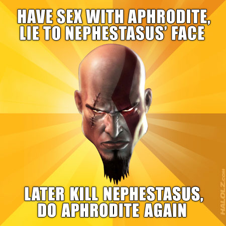 HAVE SEX WITH APHRODITE, LIE TO NEPHESTASUS' FACE