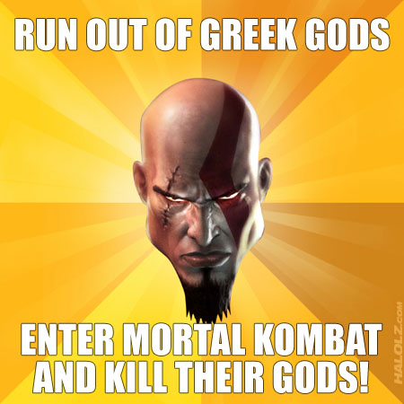 RUN OUT OF GREEK GODS, ENTER MORTAL KOMBAT AND KILL THEIR GODS!