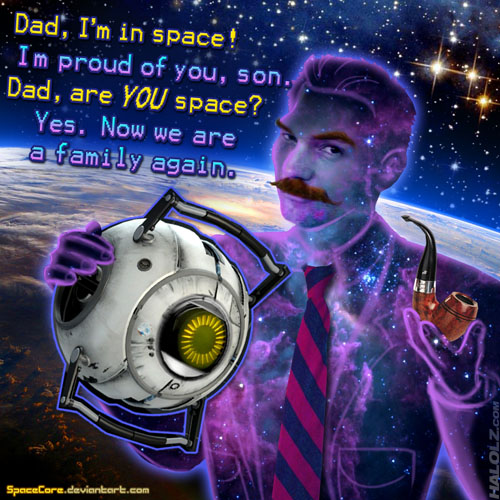 Dad, I'm in space! I'm proud of you, son. Dad, are YOU space? Yes. Now we are a family again.