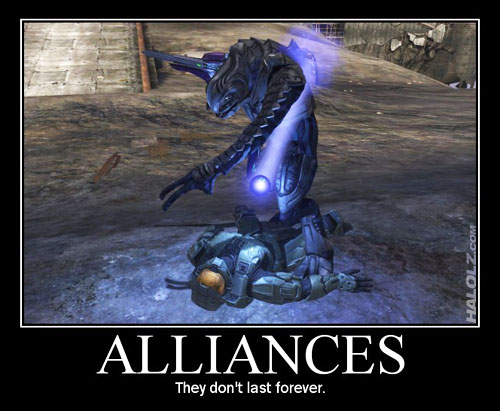 ALLIANCES - They don't last forever.