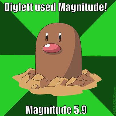 Diglett used Magnitude! Magnitude 5.9