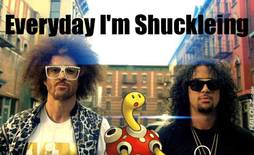 Everyday I'm Shuckleing