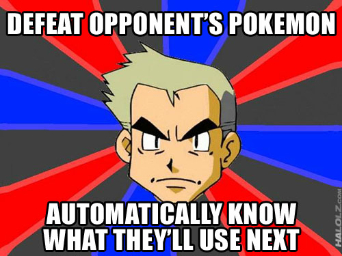 DEFEAT OPPONENT'S POKEMON, AUTOMATICALLY KNOW WHAT THEY'LL USE NEXT