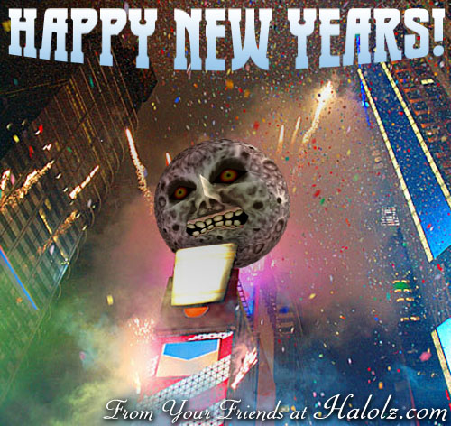 HAPPY NEW YEARS! From Your Friends at Halolz.com