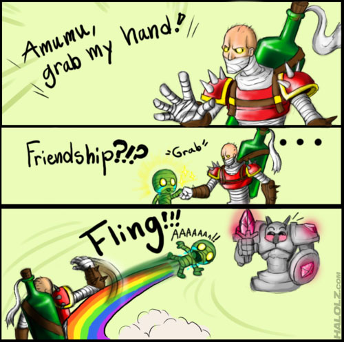 Amumu, grab my hand! Friendship?!? Fling!!!