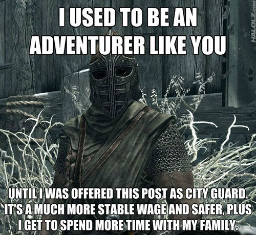 I USED TO BE AN ADVENTURER LIKE YOU