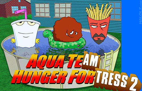 AQUA TEAM HUNGER FORTRESS 2